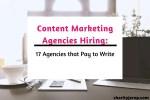 Digital Marketing Agencies Hiring: 17 Agencies that Pay to Write