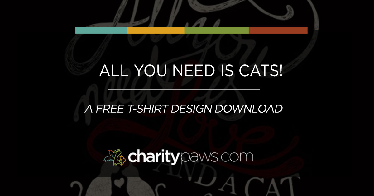 Cat Rescue Free T Shirt Download All You Need Is Cats