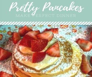 Perfect pancake dinner