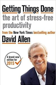 Feeling overwhelmed? Getting Things Done: The Art of Stress-free Productivity – by David Allen review by Charles Harris