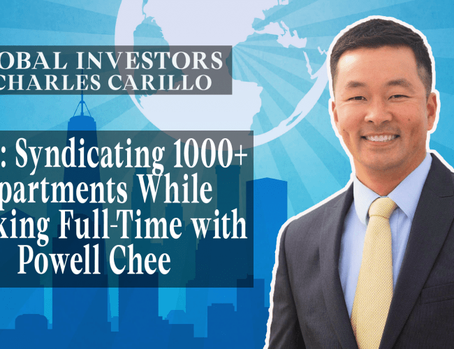Syndicating 1000+ Apartments While Working Full-Time with Powell Chee