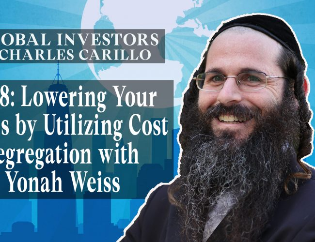 Lowering Your Taxes by Utilizing Cost Segregation with Yonah Weiss (Youtube)
