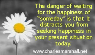 The Danger of Someday