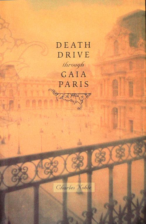 Death Drive through Gaia Paris