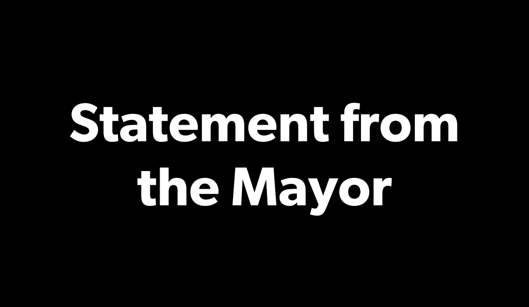 Statement From the Mayor