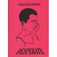 Review of 'Desperate' by Virginia Phiri
