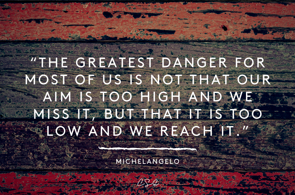 Music, Quotes & Coffee - picture of a quote by Michelangelo about aiming high