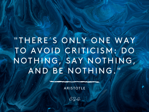 Music, Quotes & Coffee - Quote by Aristotle about avoiding criticism