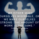We make ourselves Strong - Carlos Castaneda