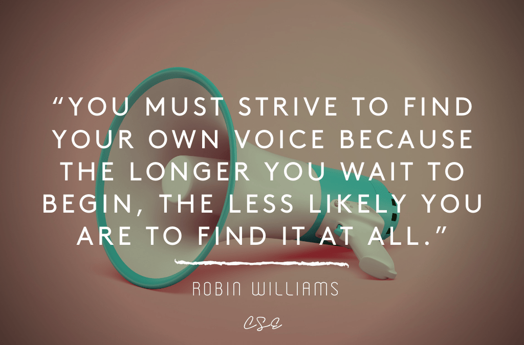 strive to find your own voice - robin williams