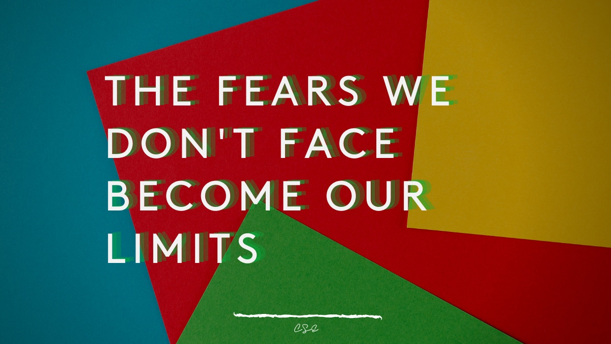 Alder Koten - Executive Search Consultant - Mexico - USA - The fears we don't face become our limits - Motivation - Inspiration - Pondering