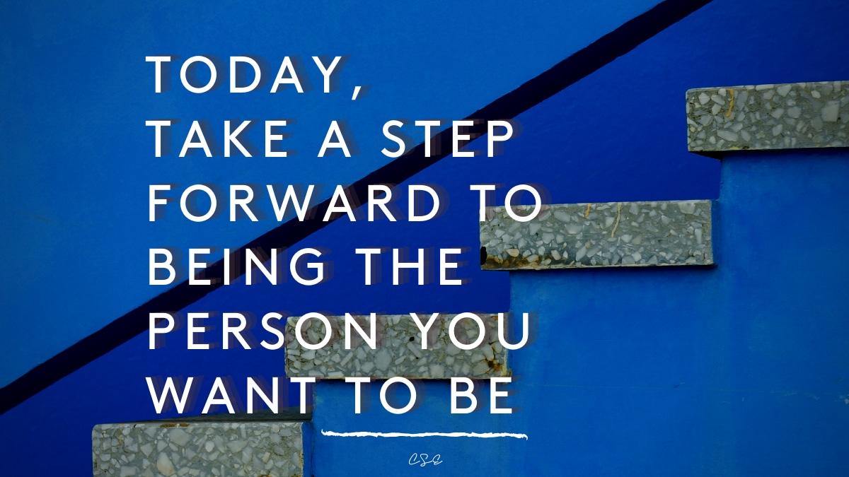 Alder Koten - Executive Search Consultant - Mexico - USA - Today, Take a Step Forward - Motivation - Inspiration