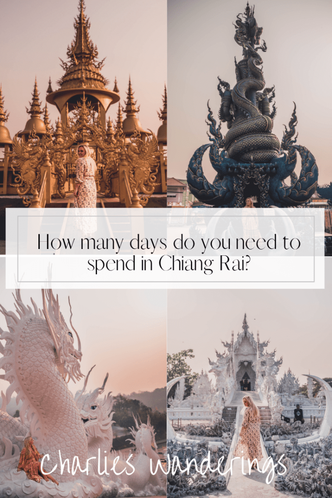 how many days should you spend in Chiang Rai