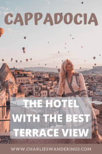 Cappadocia travel, hotel with the best terrace view