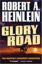 """Robert A. Heinlein """"Glory Road"""" (""""Szlak chwały"""")"""