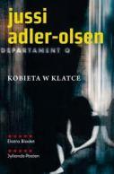"Jussi Adler - Olsen ""Kobieta w klatce"""