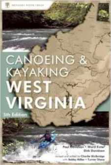 Canoeing and Kayaking West Virginia 5th Edition