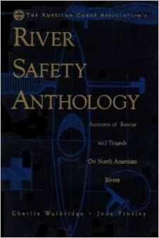 River Safety Anthology