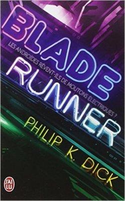 blade runner - Philip K Dick