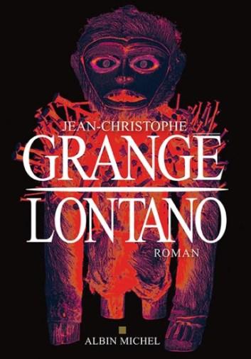 Lontano - Jean chritophe Grangé