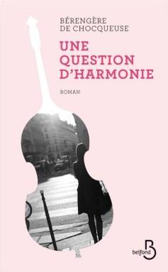 une question d'harmonie - Bérengère de Chocqueuse