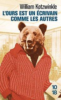 l'ours est un écrivain comme les autres - William Kotzwinkle
