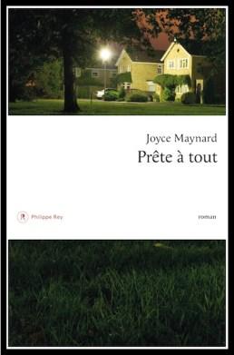 prête à tout - Joyce Maynard