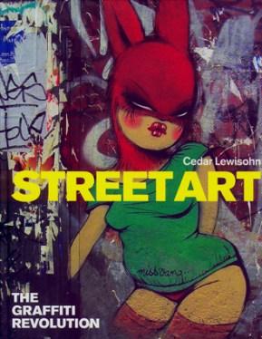 street_art_the_graffiti_revolution