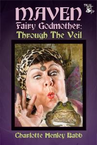 Maven Fairy Godmother: Through the Veil