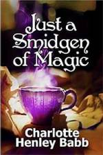 Just a Smidgen of Magic