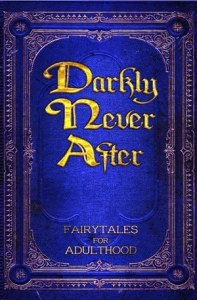 Darkly Never After by Debbie Manber Kupfer
