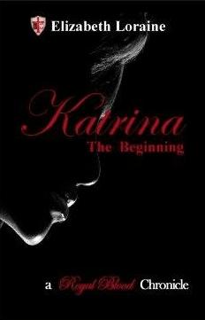 Katrina: the Beginning by Elizabeth Loraine