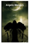 Angelic Memoirs by  Jan Marie