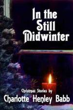 In The Still Midwinter