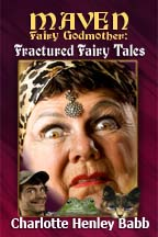 Mavens Fractured Fairy Tales