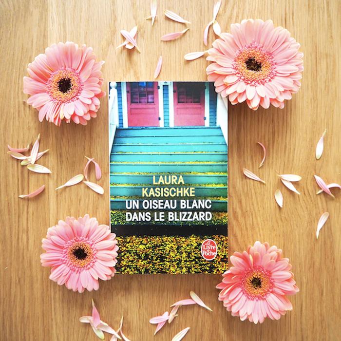 Un oiseau blanc dans le blizzard – Laura Kasischke