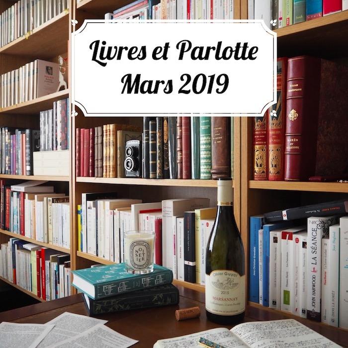 Livres et Parlotte #2 - Mars 2019