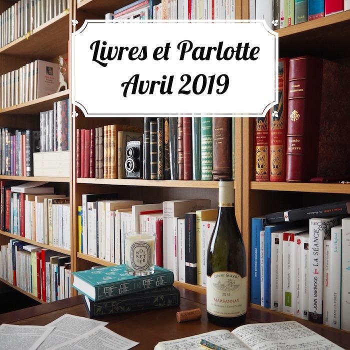 Livres et Parlotte #3 - Avril 2019