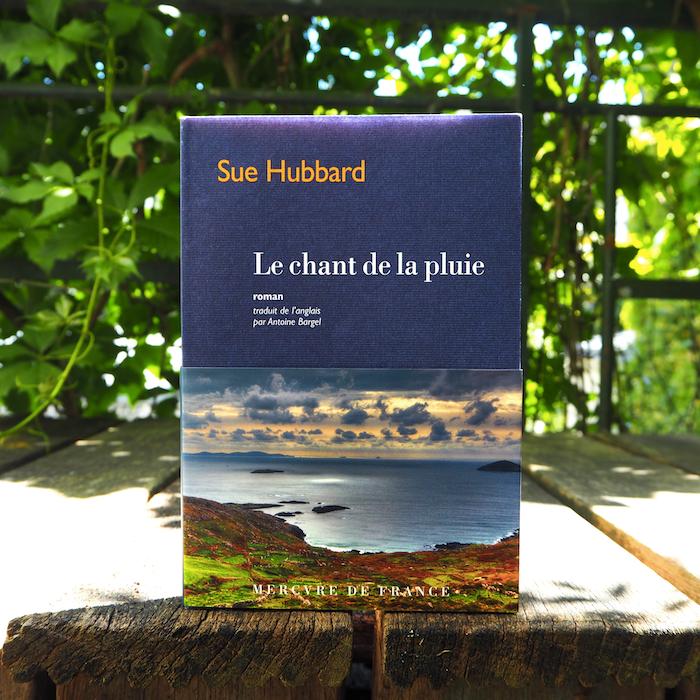 Le Chant de la pluie – Sue Hubbard
