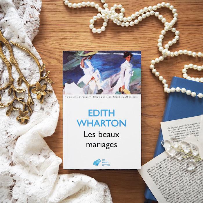 Les beaux mariages – Edith Wharton
