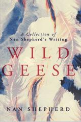 Wild Geese: Nan Shepherd's writing