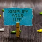 Simplify Your Life sign