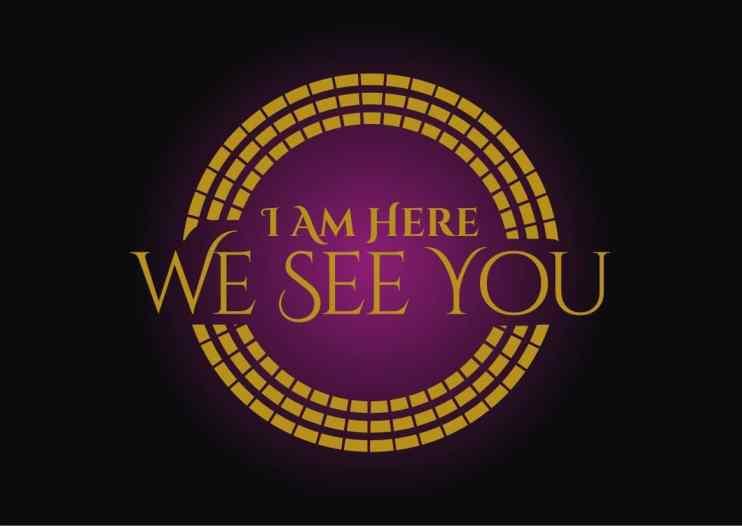 I Am Here We See You logo