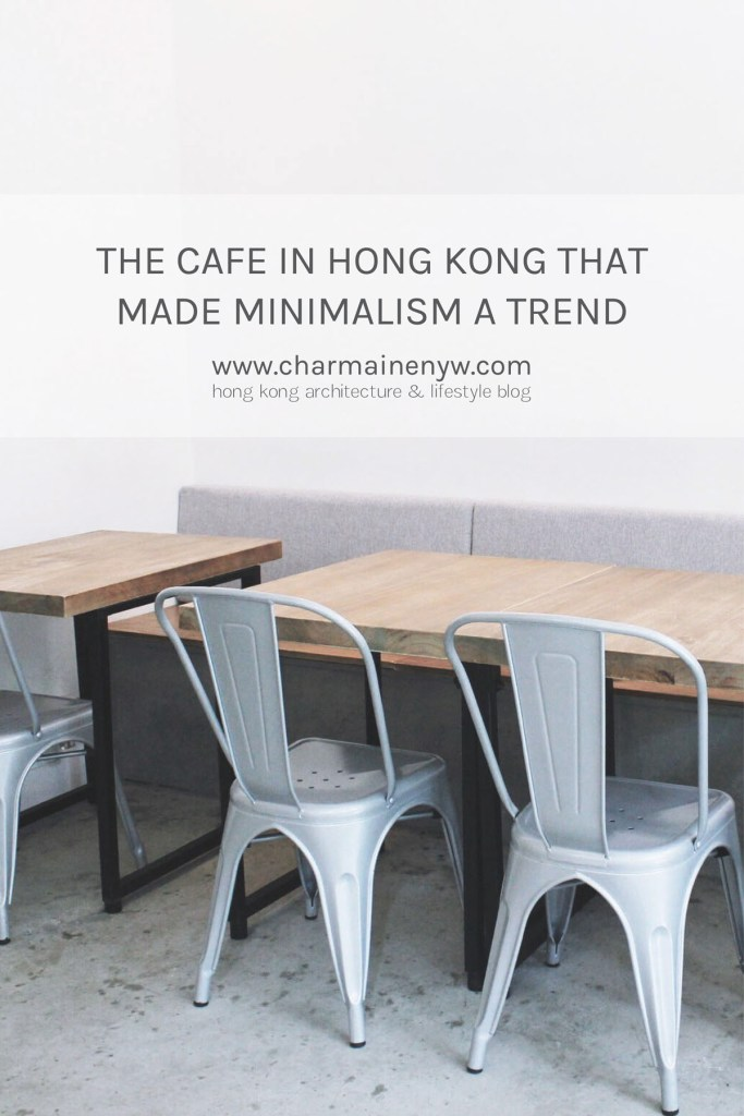 The Café in Hong Kong That Made Minimalism a Trend