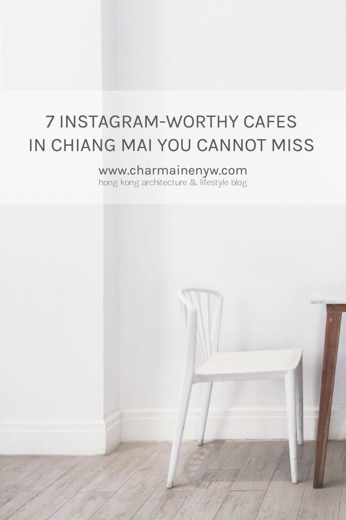 7 Instagram-Worthy Cafés in Chiang Mai You Cannot Miss