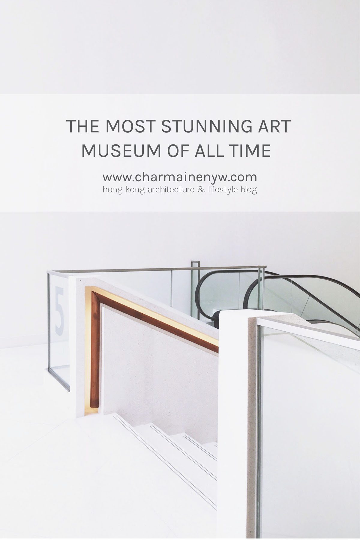The Most Stunning Art Museum of All Time | CHARMAINE NG