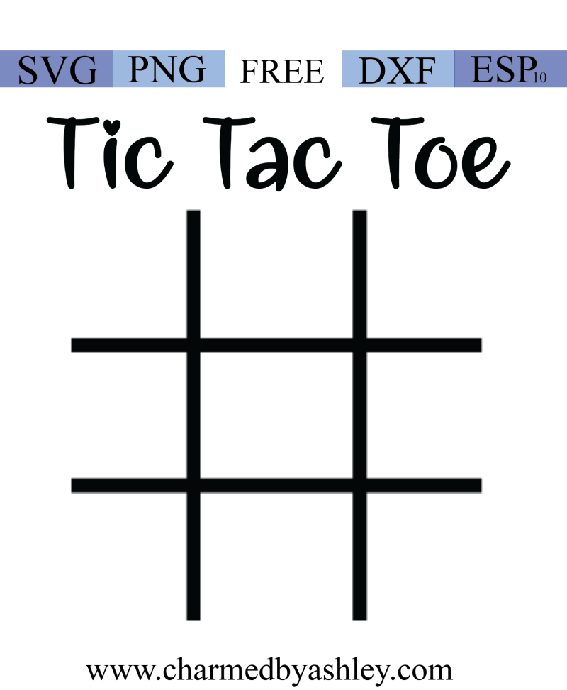 Free Tic Tac Toe board | Charmed By Ashley