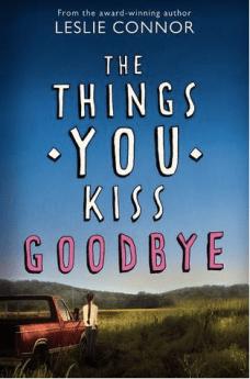 thethingsyoukissgoodbye