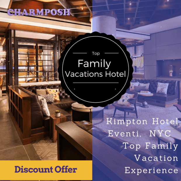 Kimpton Hotel Eventi NYC Family Vacation Experience Discount Offer CharmPosh