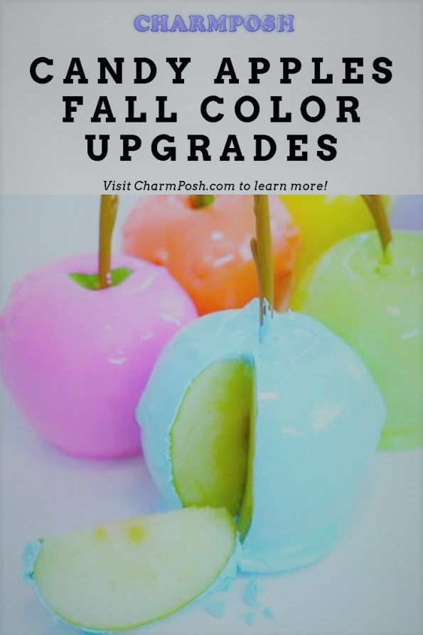 Candy Apples Fall Color Upgrades CharmPosh